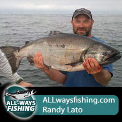 Salmon,Steelhead,Halibut,Ling Cod, Charters and Rivers with Randy Lato Expert Fishing Guide